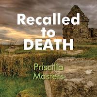 Recalled to Death
