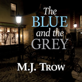 The Blue and the Grey