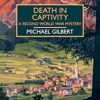 Death in Captivity
