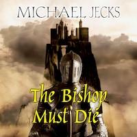 The Bishop Must Die