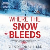 Where the Snow Bleeds