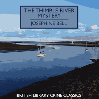 The Thimble River Mystery