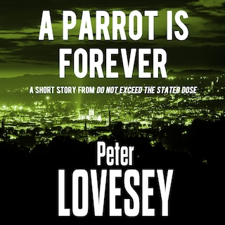 A Parrot is Forever