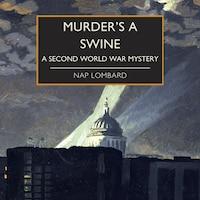 Murder's a Swine