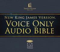 Voice Only Audio Bible - New King James Version, NKJV (Narrated by Bob Souer): (21) Daniel