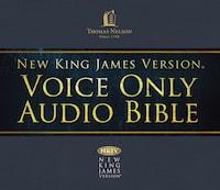Voice Only Audio Bible - New King James Version, NKJV (Narrated by Bob Souer): (23) Nahum, Habakkuk, Haggai, Zechariah, and Malachi