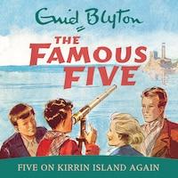 Five On Kirrin Island Again