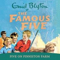 Five On Finniston Farm