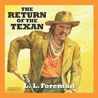 The Return of the Texan