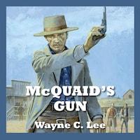 McQuaid's Gun