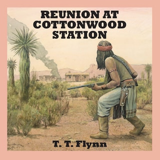 Reunion at Cottonwood Station