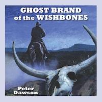 Ghost Brand of the Wishbones