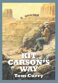 Kit Carson's Way