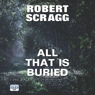 All That is Buried