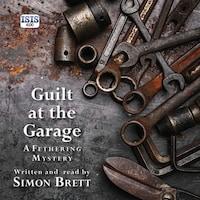 Guilt at the Garage
