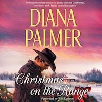Christmas on the Range:  Cattleman's Choice / Winter Roses