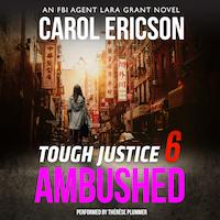 Tough Justice: Ambushed