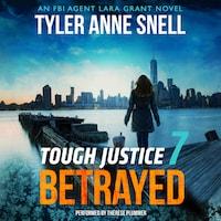 Tough Justice: Betrayed