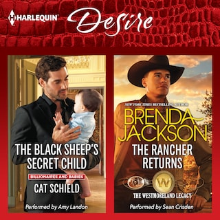The Black Sheep's Secret Child / The Rancher Returns