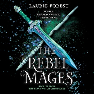 The Rebel Mages