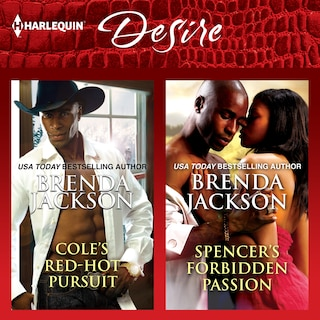 Cole's Red-Hot Pursuit & Spencer's Forbidden Passion