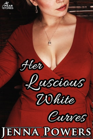 Her Luscious White Curves