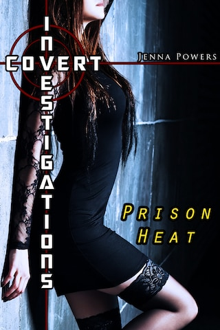 Covert Investigations: Prison Heat (Interracial Gangbang Erotica)