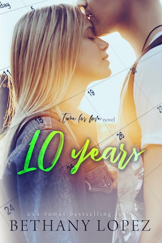 10 Years (Time for Love, book 5)