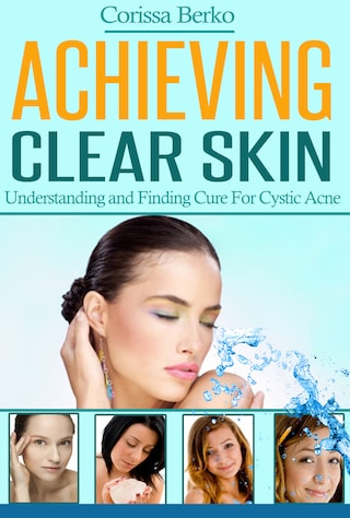 Achieving Clear Skin