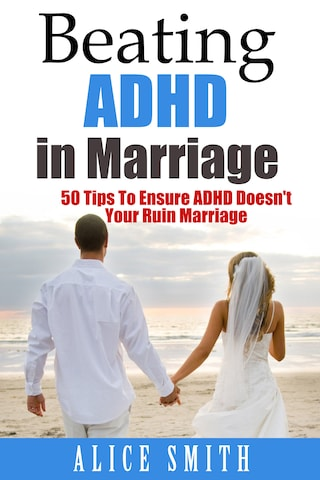 Beating ADHD In Marriage