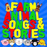 Farm Animal Songs & Stories