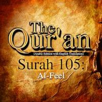 The Qur'an (Arabic Edition with English Translation) - Surah 105 - Al-Feel