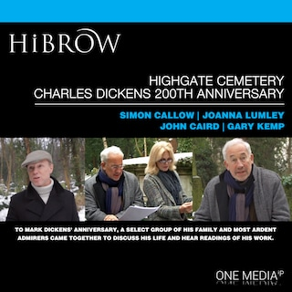 HiBrow: Highgate Cemetery Charles Dickens 200th Anniversary