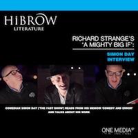HiBrow: Richard Strange's A Mighty Big If - Simon Day