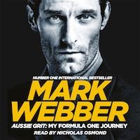 Aussie Grit: My Formula One Journey