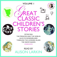 Great Classic Children's Stories: Vol. 1