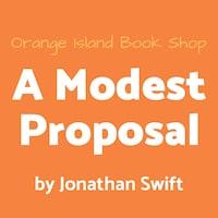 A Modest Proposal [unabridged]