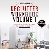 Declutter Workbook Vol. 1