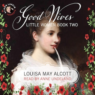 Good Wives: Little Women, Book Two