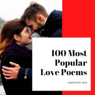 100 Most Popular Love Poems