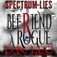 Befriend a Rogue - Blue Fox - Spectrum of Lies - Book 2
