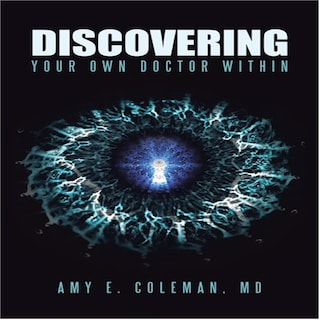 Discovering Your Own Doctor Within
