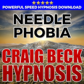 Needle Phobia: Hypnosis Downloads