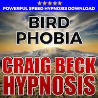 Bird Phobia: Hypnosis Downloads