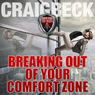 Breaking Out of Your Comfort Zone: Zero Limits Series