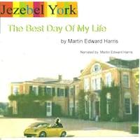 Jezebel York The Best Day Of My Life