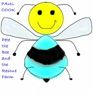Pete the Bee and the Rescue Farm