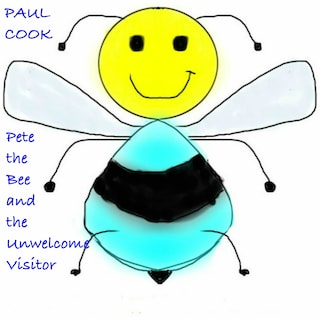 Pete the Bee and the Unwelcome Visitor