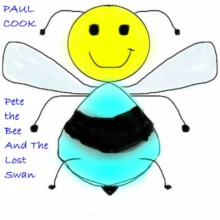 Pete the Bee and the Lost Swan