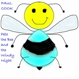 Pete the Bee and the Windy Night